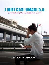 Cover I miei casi umani 5.0