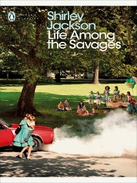 Cover Life Among the Savages