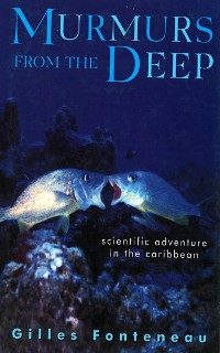 Cover Murmurs From The Deep: Scientific Adventures in the Caribbean
