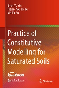 Cover Practice of Constitutive Modelling for Saturated Soils
