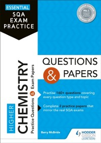 Cover Essential SQA Exam Practice: Higher Chemistry Questions and Papers