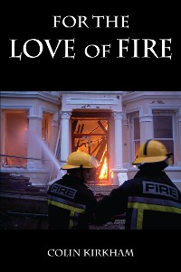 Cover For the Love of Fire