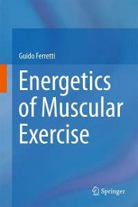Cover Energetics of Muscular Exercise