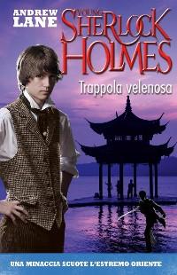Cover Trappola velenosa. Young Sherlock Holmes. Vol. 5 (De Agostini)