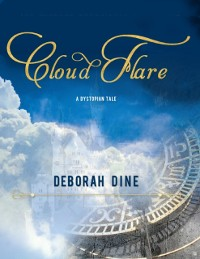 Cover Cloud Flare: A Dystopian Tale