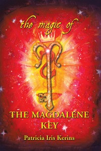 Cover The Magic of the Magdalene Key