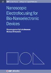 Cover Nanoscopic Electrofocusing for Bio-Nanoelectronic Devices