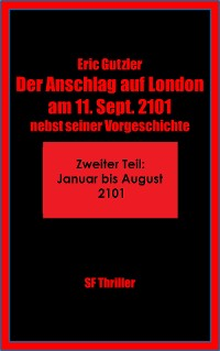 Cover Der Anschlag auf London am 11. Sept. 2101