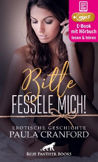 Cover Bitte fessele mich! | Erotik Audio Story | Erotisches Hörbuch