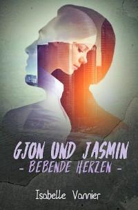 Cover Gjon und Jasmin - Bebende Herzen