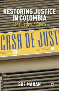 Cover Restoring Justice in Colombia