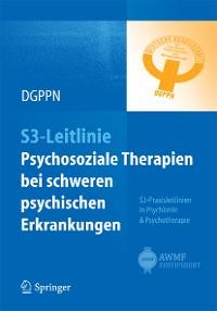 Cover S3-Leitlinie Psychosoziale Therapien bei  schweren psychischen Erkrankungen