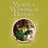 Cover Wendy's Whimsical Recipes