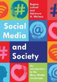 Cover Social Media and Society