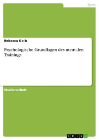 Cover Psychologische Grundlagen des mentalen Trainings