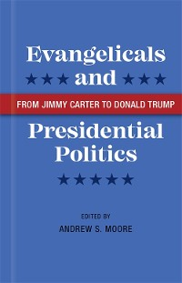 Cover Evangelicals and Presidential Politics