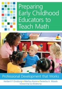 Cover Preparing Early Childhood Educators to Teach Math