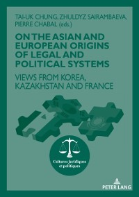 Cover On The Asian and European Origins of Legal and Political Systems