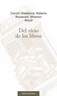 Cover Del vicio de los libros