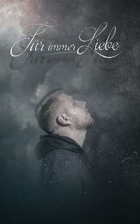 Cover Für immer Liebe