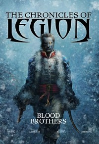 Cover Chronicles of Legion - Vol. 3: Blood Brothers