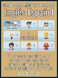 Cover 2 - Profesiones - Flash Cards Imágenes y Palabras Inglés Español