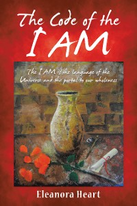 Cover The Code of the I Am
