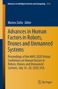 Cover Advances in Human Factors in Robots, Drones and Unmanned Systems