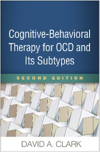 Cover Cognitive-Behavioral Therapy for OCD and Its Subtypes, Second Edition