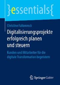 Cover Digitalisierungsprojekte erfolgreich planen und steuern