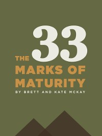 Cover The 33 Marks of Maturity