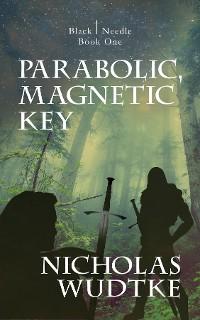 Cover Parabolic, Magnetic Key