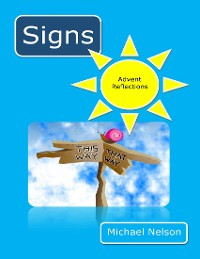 Cover Signs: Advent Reflections