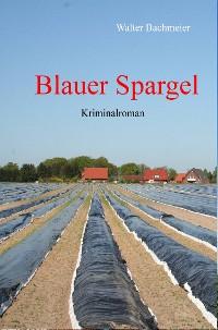 Cover Blauer Spargel