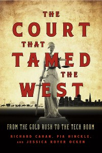 Cover The Court That Tamed the West