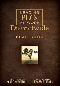 Cover Leading PLCs at Work® Districtwide Plan Book