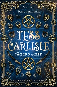 Cover Ein Tess-Carlisle-Roman (Band 2): Jägernacht