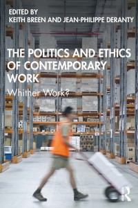 Cover Politics and Ethics of Contemporary Work