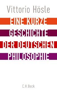 Cover Eine kurze Geschichte der deutschen Philosophie