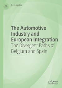 Cover The Automotive Industry and European Integration