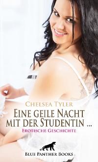 Cover Eine geile Nacht mit der Studentin ... | Erotische Geschichte