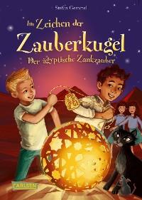 Cover Im Zeichen der Zauberkugel 3: Der ägyptische Zankzauber