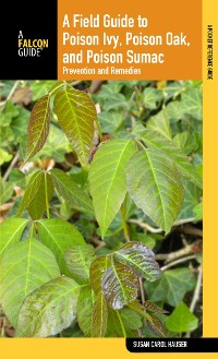 Cover Field Guide to Poison Ivy, Poison Oak, and Poison Sumac