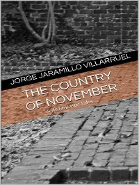 Cover The Country of November and Its Fantastic Tales