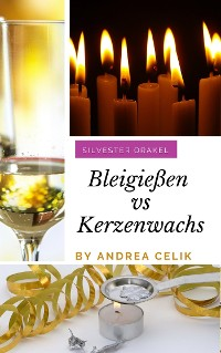 Cover Bleigießen vs Kerzenwachsgießen