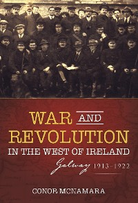 Cover War and Revolution in the West of Ireland