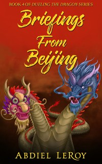 Cover Briefings From Beijing