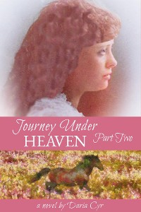 Cover Journey Under Heaven Part Two