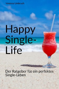 Cover Happy Single-Life