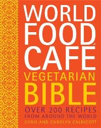 Cover World Food Cafe Vegetarian Bible
